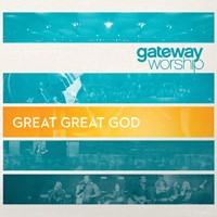GATEWAY PUBLISHING Great Great God CD