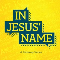 GATEWAY CHURCH In Jesus Name CDS