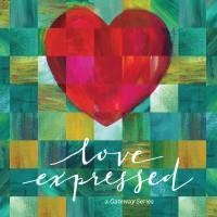 GATEWAY CHURCH Love Expressed CDS