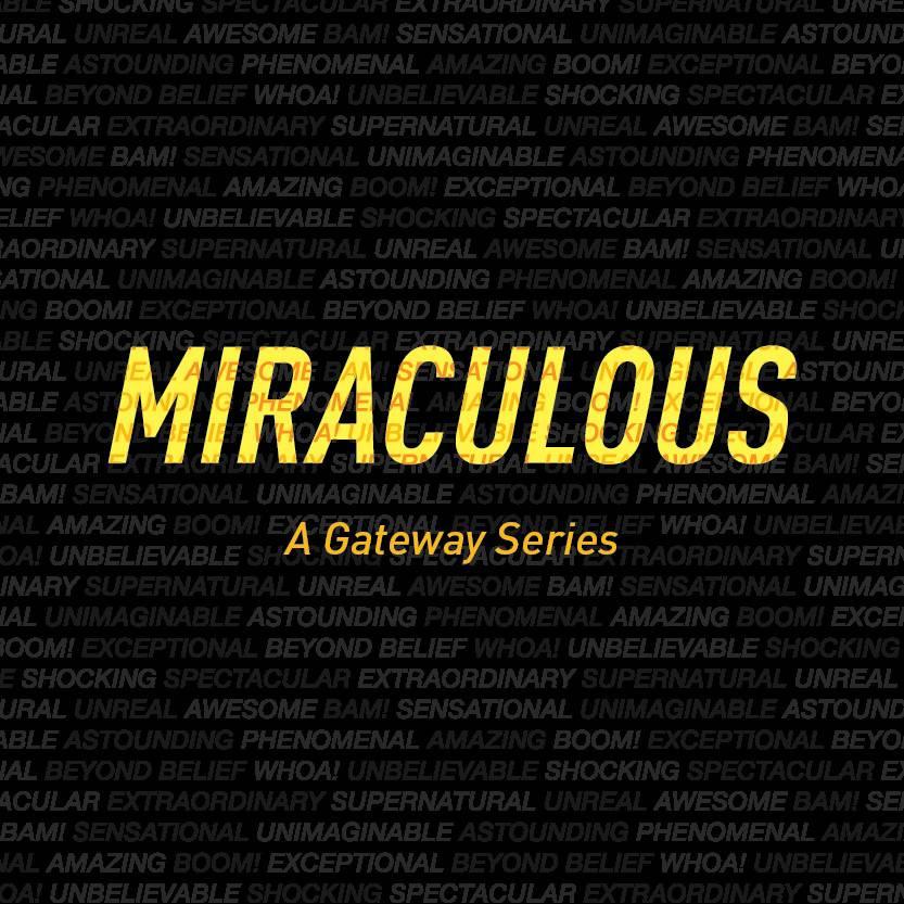 GATEWAY CHURCH Miraculous DVDS  - 40% OFF