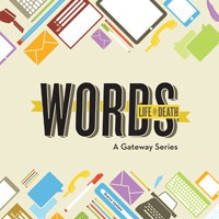 GATEWAY CHURCH Words: Life or Death DVDS