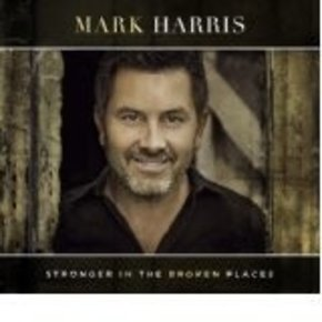 Mark Harris: Stronger in the Broken Places CD