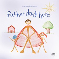 GATEWAY CHURCH Father Dad Hero CDS