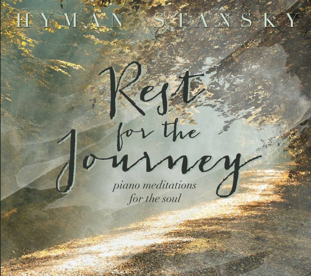 Author Hyman Stansky: Rest in the Journey CD