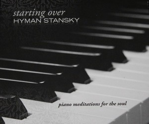 Author Hyman Stansky: Starting Over CD