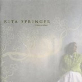 Rita Springer: I Have To Believe CD