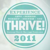 GATEWAY CHURCH Thrive! 2011 CDS