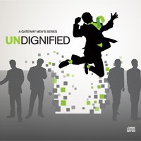 GATEWAY CHURCH MS: Undignified CDS