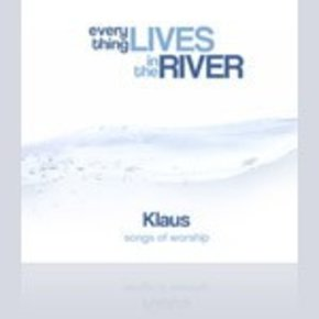 Klaus: Everything Lives in the River CD