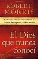 GATEWAY PUBLISHING The God I Never Knew Spanish PB