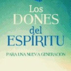 Gifts of the Spirit for a New Generation Spanish PB
