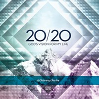 GATEWAY CHURCH 20/20 Gods Vision for My Life DVDS