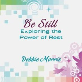 Be Still: Exploring the Power CD