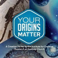 GATEWAY CHURCH Your Origins Matter DVDS