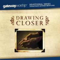 GATEWAY PUBLISHING Drawing Closer Devotional Music CD **