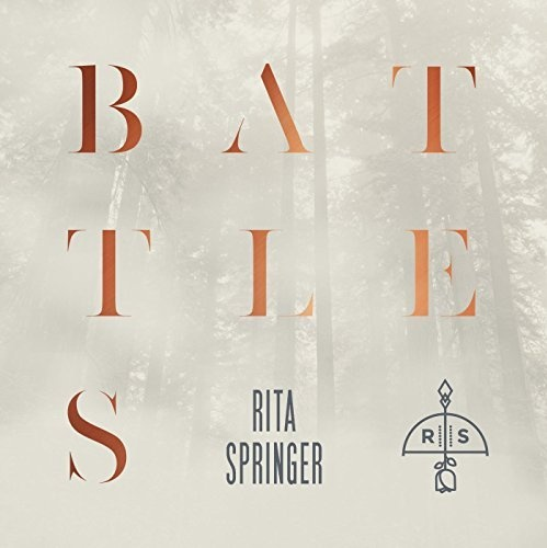GATEWAY PUBLISHING New from Rita Springer: Battles