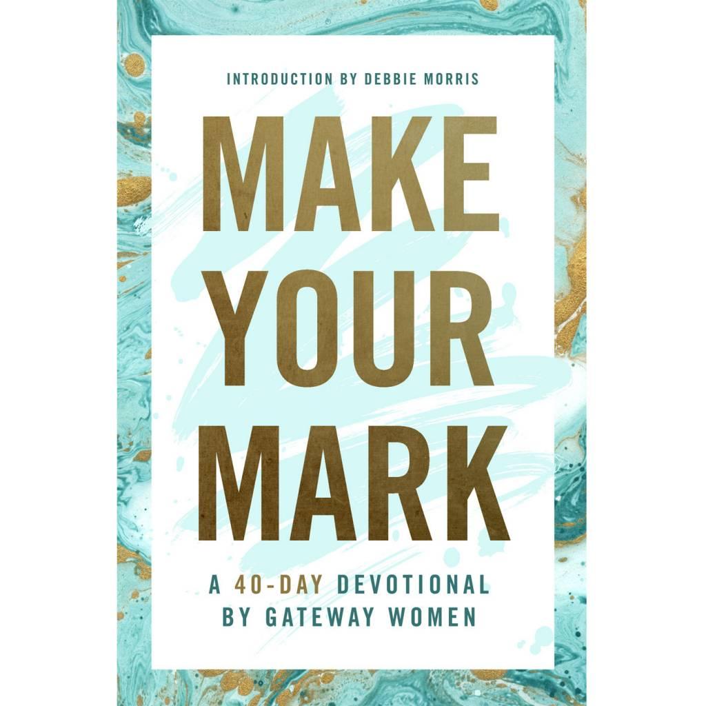 GATEWAY PUBLISHING Make Your Mark PB