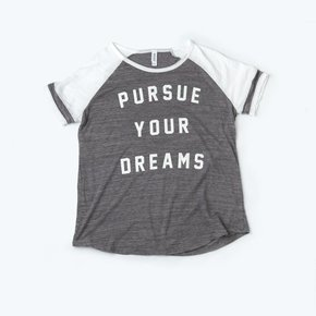 Pursue Your Dreams - Varsity Tee