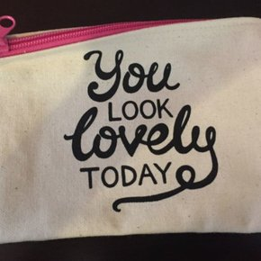 Makeup Bag - You Look Lovely