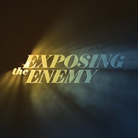 Exposing the Enemy Series DVDS