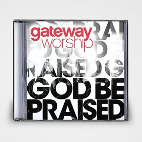 God Be Praised CD