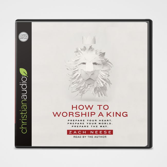 GATEWAY PUBLISHING How to Worship a King Audiobook CD