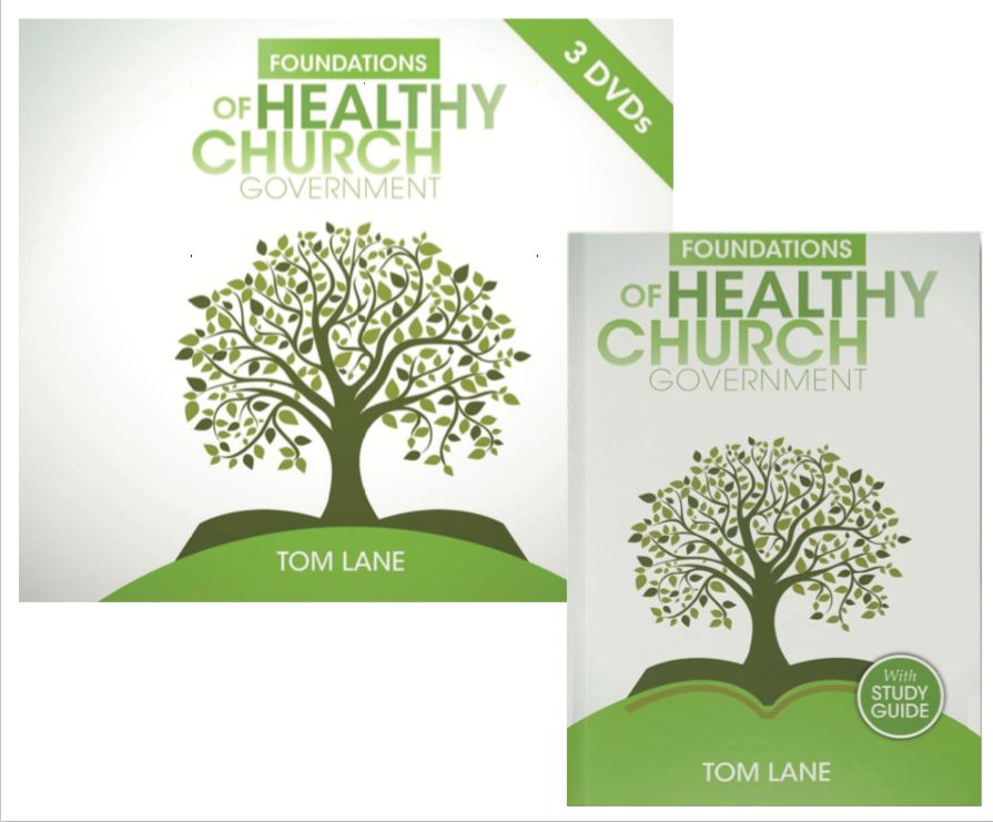 Foundations of Healthy Church Government Bundle
