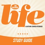 GATEWAY PUBLISHING Blessed Life Curriculum Study Guide (Small Group)