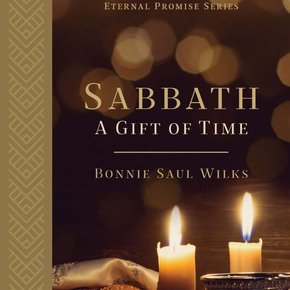 Sabbath: A Gift of Time PB