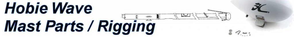 Hobie Wave Mast Parts & Rigging