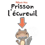 Scholastic Frisson lécureuil