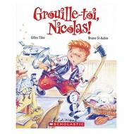 Scholastic Grouille-toi Nicolas!