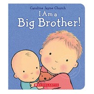 Scholastic I Am a Big Brother