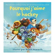 Harper Collins Pourquoi J'aime le Hockey Board Book