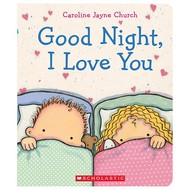 Scholastic Good Night, I Love You Board Book