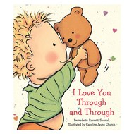 Scholastic I Love You Through & Through Board Book