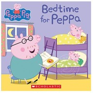 Scholastic Peppa Pig: Bedtime for Peppa