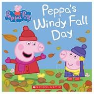 Scholastic Peppa Pig: Peppa's Windy Fall Day