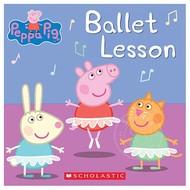 Scholastic Peppa Pig Ballet Lesson