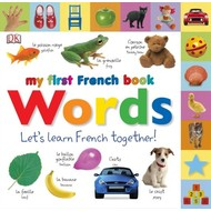 DK Books DK My First French Book Words