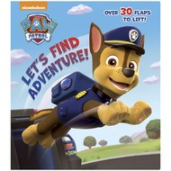 Random House Paw Patrol Let's Find Adventure! Lift the Flaps