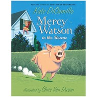 Candlewick Press Mercy Watson #1 Mercy Watson to the Rescue