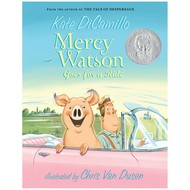 Candlewick Press Mercy Watson #2 Mercy Watson Goes for a Ride
