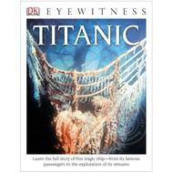 DK Books DK Eyewitness Titanic