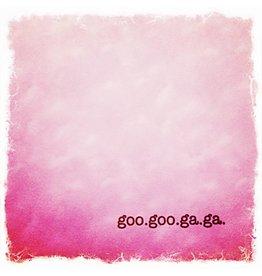 Goo Goo Ga Ga Pink Card