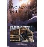 Two Months in the Bush - F. Bjornson