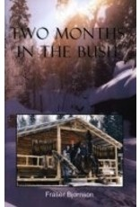 Two Months in the Bush - F. Bjornson