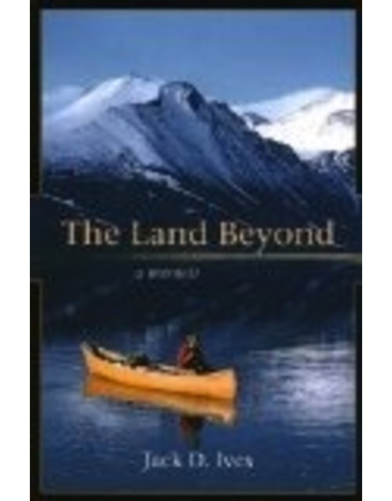 The Land Beyond: A Memoir - Jack Ives