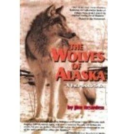 The Wolves of Alaska:,a Fact-based Saga - Jim Reardon