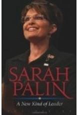 Sarah Palin: A New Kind of Leader - Joe Hilley